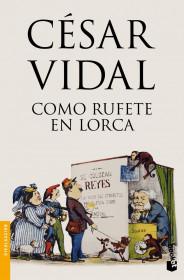 portada_como-rufete-en-lorca_cesar-vidal_201505260937.jpg