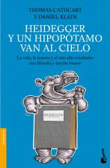 heidegger-y-un-hipopotamo-van-al-cielo_9788408005087.jpg