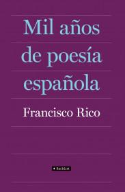 portada_mil-anos-de-poesia-espanola_francisco-rico_201505261042.jpg