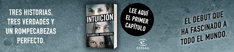 ¡Lee en exclusiva el primer capítulo de Intuición!
